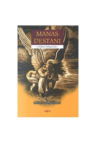 Manas Destanı - Tuncer Gülensoy