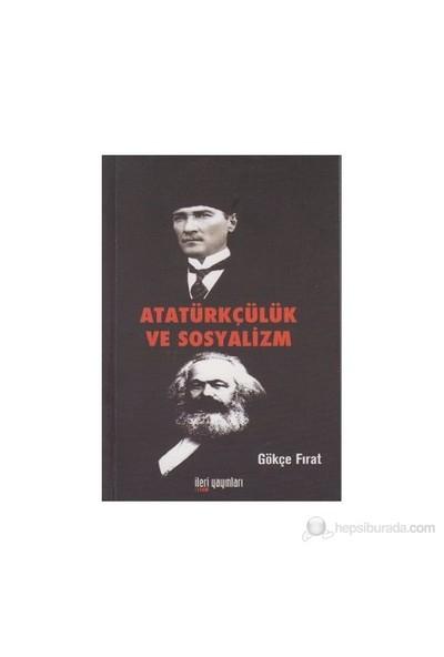 Atatürkçülük Ve Sosyalizm-Gökçe Fırat
