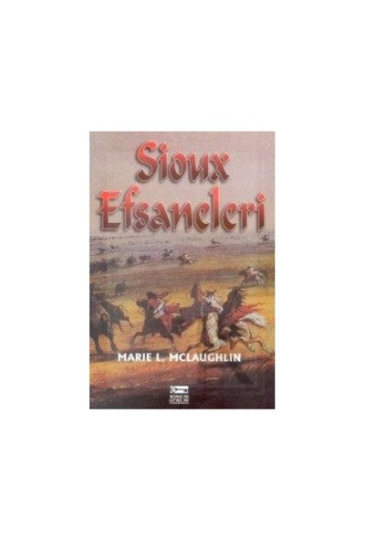 Sioux Efsaneleri-Marie L. Mclaughlin