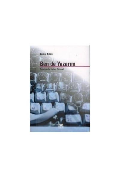 Ben De Yazarım-Kemal Aslan