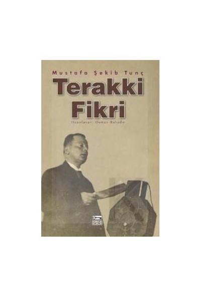 Terakki Fikri-Mustafa Şekib Tunç