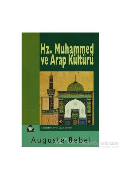 Hz. Muhammed Ve Arap Kültürü-Auguste Bebel