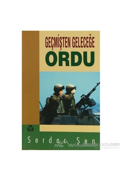 Geçmişten Geleceğe Ordu-Serdar Şen