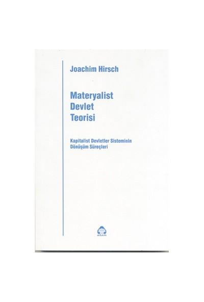 Materyalist Devlet Teorisi - Joachim Hirsch