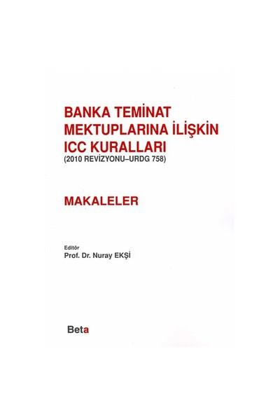 Banka Teminat Mektuplarına İlişkin Icc Kuralları-(Makaleler)-Kolektif