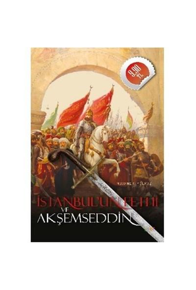 İstanbul'un Fethi Ve Akşemseddin