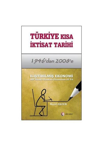 1946'dan 2008'e Türkiye Kısa İktisat Tarihi