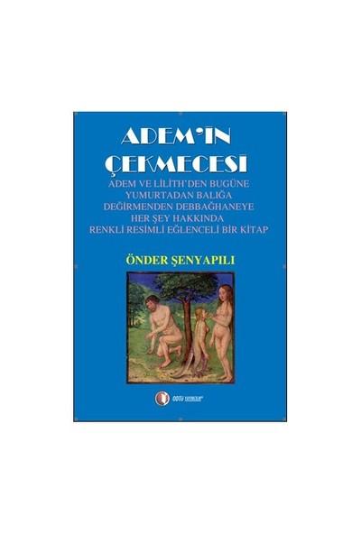 Adem'in Çekmecesi - Önder Şenyapılı