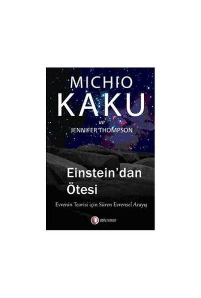 Einstein'dan Ötesi - Michio Kaku