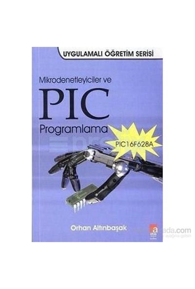 Mikrodenetleyiciler ve PIC Programlama - Orhan Altınbaşak