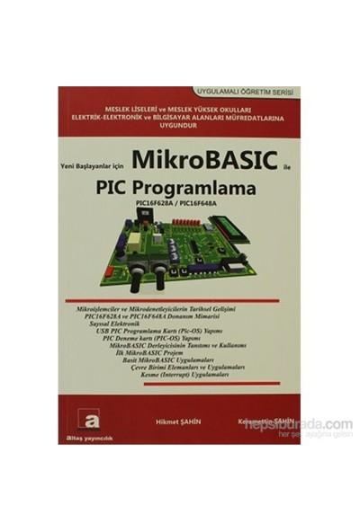 Yeni Başlayanlar İçin Mikrobasic İle Pıc Programlama-Keramettin Şahin