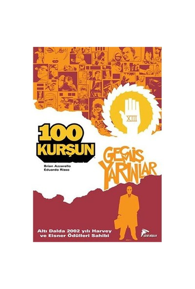 100 Kurşun 4 - Geçmiş Yarınlar Türkçe Çizgi Roman-Brian Azzarello