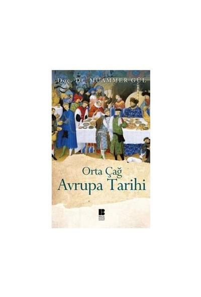 Orta Çağ Avrupa Tarihi - Muammer Gül