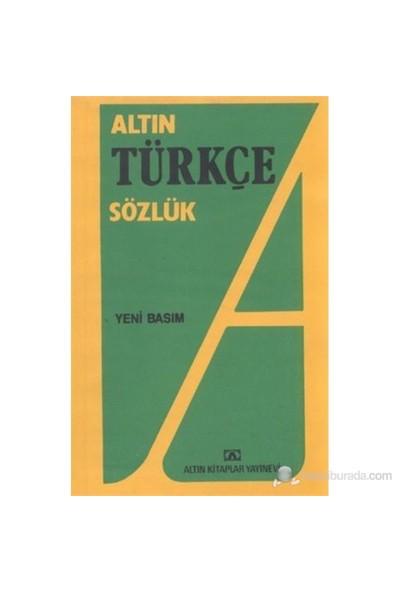 Altın Türkçe Sözlük Lise - Hüseyin Kuşçu