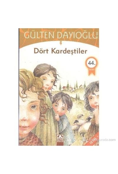 Dört Kardeştiler - Gülten Dayıoğlu