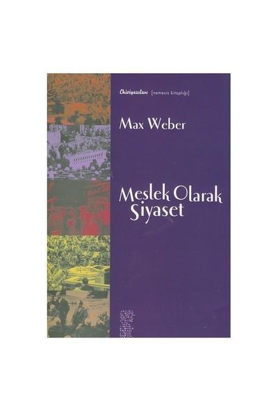 Meslek Olarak Siyaset-Max Weber