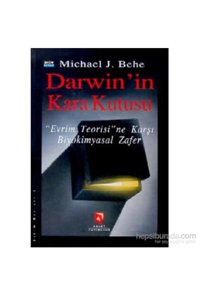 Darwin'İn Karakutusu Evrim Teorisine Karşı Biyokimyasal Zafer-Michael J. Behe