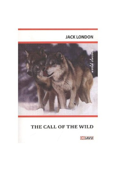 The Call of the Wild (Dejavu) - Jack London