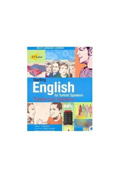 Startıng Englısh For Turkısh Speakers-Tracy Traynor