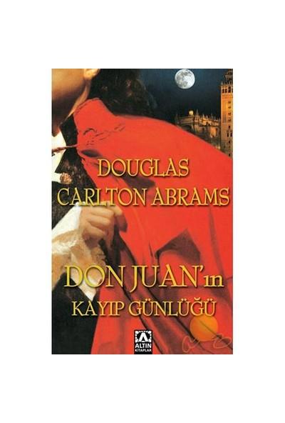 Don Juan'In Kayıp Günlüğü (Öz Sip)-Douglas Carlton Abrams