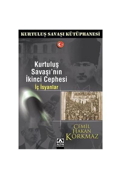 Kurtuluş Savaşı'nın İkinci Cephesi - İç İsyanlar