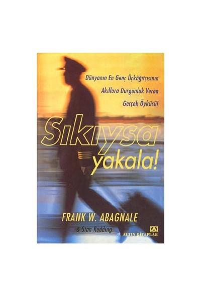 Sıkıysa Yakala! (Ozsp)-Frank W. Abagnale