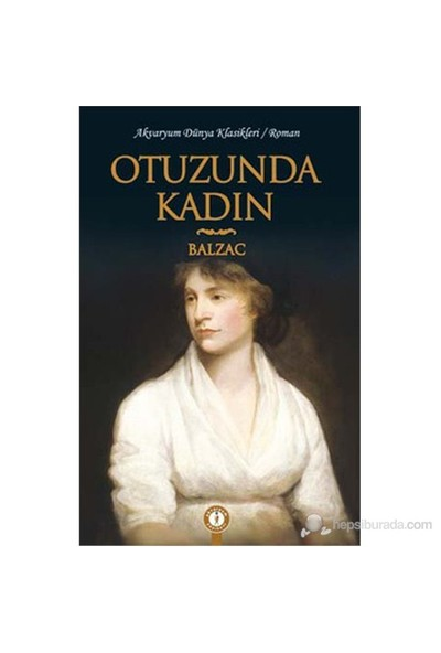 Otuzunda Kadın-Honore De Balzac