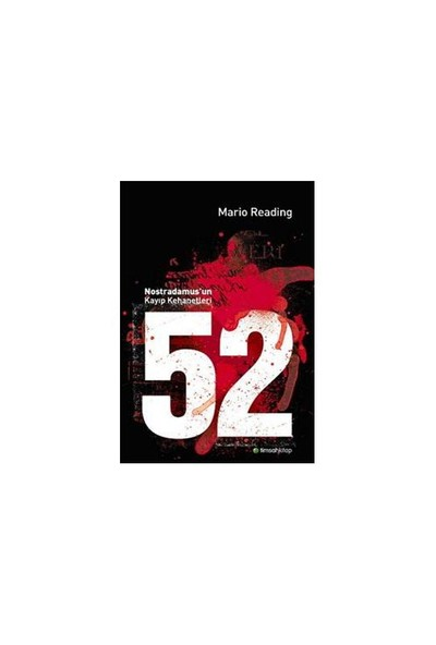 52 - NOSTRADAMUS'UN KAYIP KEHANETLERİ