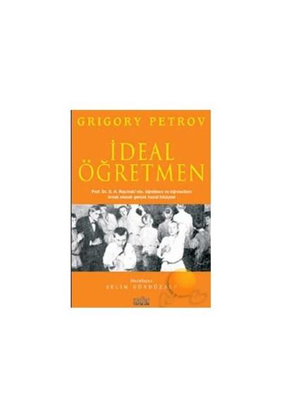 İdeal Öğretmen - Grigory Petrov
