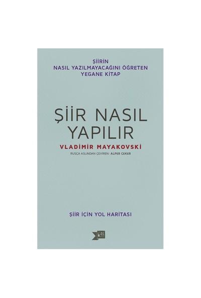Şiir Nasıl Yapılır-Vladimir Mayakovski