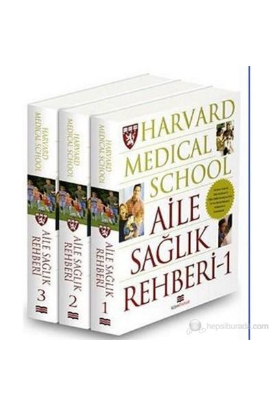 Harvard Medical School - Aile Sağlık Rehberi (3 Cilt)-Kolektif