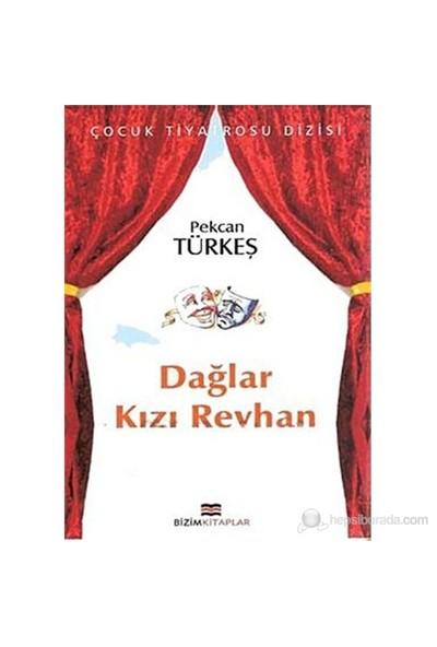 Dağlar Kızı Reyhan-Pekcan Türkeş
