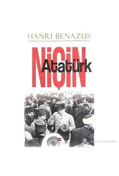Niçin Atatürk-Henri Benazus