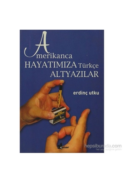 Amerikanca Hayatımıza Türkçe Altyazılar-Erdinç Utku