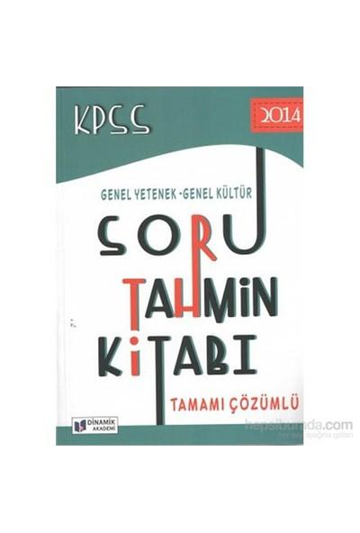 Dinamik Akademi 2014 Kpss Genel Yetenek - Genel Kültür Soru Tahmin Kitabı-Komisyon