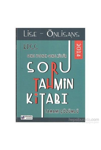 Dinamik Akademi 2014 Kpss Lise-Önlisans Soru Tahmin Kitabı-Komisyon