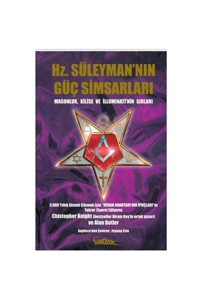 Hz. Süleyman'ın Güç Simsarları - Masonluk, Kilise Ve Illuminati'nin Sırları