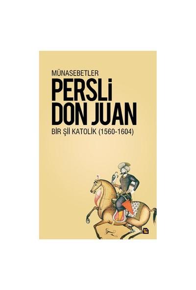 Münasebetler - Bir Şii Katolik (1564 - 1604)-Don Juan