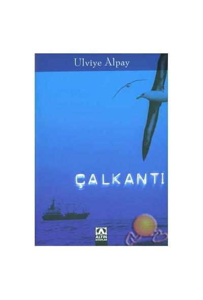 Çalkantı (Ozsp)-Ulviye Alpay