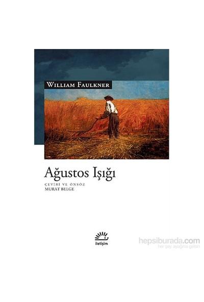 AĞUSTOS IŞIĞI - William Faulkner