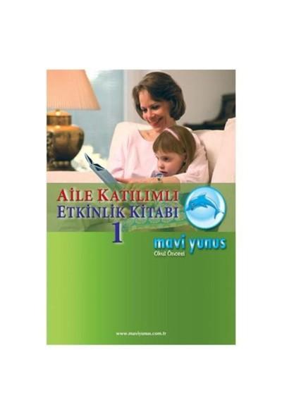 Aile Katılımı Etkinlik Kitabı - 1