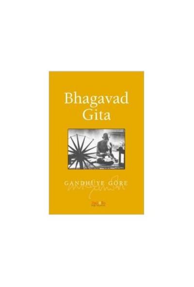 Bhagavad Gita / Gandhi'ye Göre