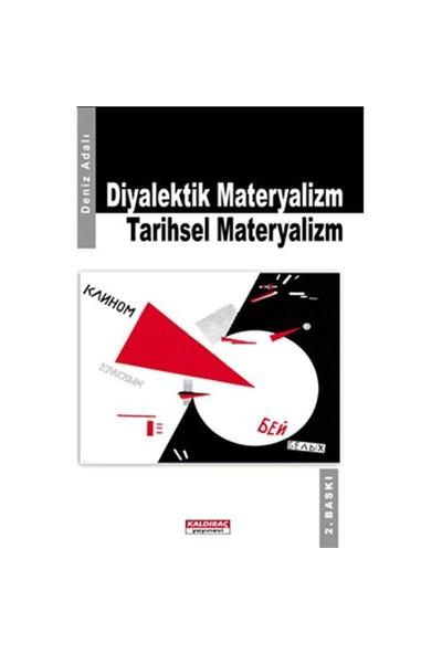 Diyalektik Materyalizm Tarihsel Materlyalizm