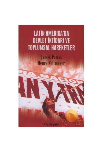 Latin Amerika'da Devlet İktidarı Ve Toplumsal Hareketler