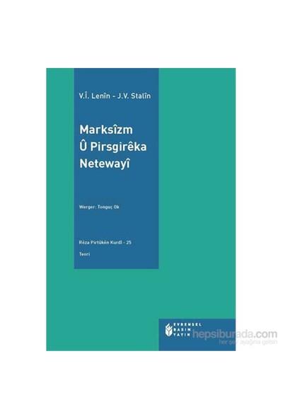 Marksîzm Û Pirsgirêka Netewayî-Vladimir İlyiç Lenin