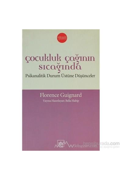 Çocukluk Çağının Sıcağında-Florence Guignard