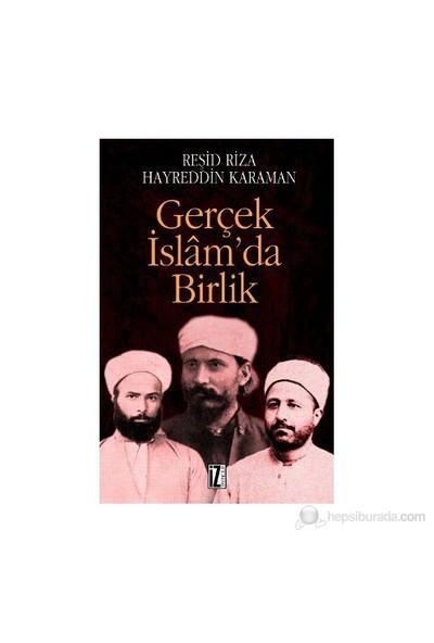 Gerçek İslam'Da Birlik-Hayreddin Karaman