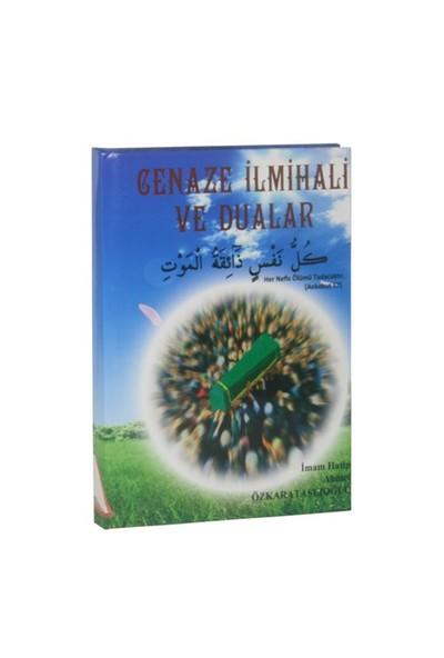 Cenaze İlmihali Ve Dualar-Ahmet Özkarataşlıoğlu