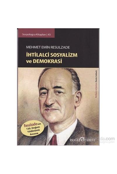 Mehmet Emin Resulzade İhtilalci Sosyalizm Ve Demokrasi-Ramin Cabbarlı