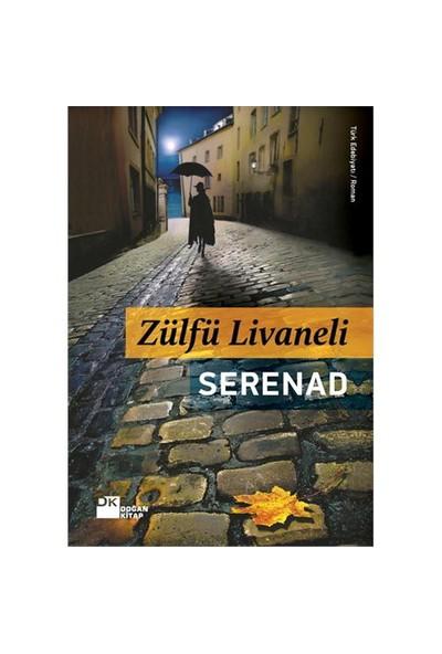 Serenad (Ciltli) - Zülfü Livaneli